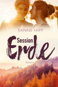 Sanne Hipp - Session Erde - lesbian romance