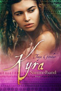 Taya Gondar - Kyra Sammelband (Band 1 und 2) - lesbian romance trifft Fantasy