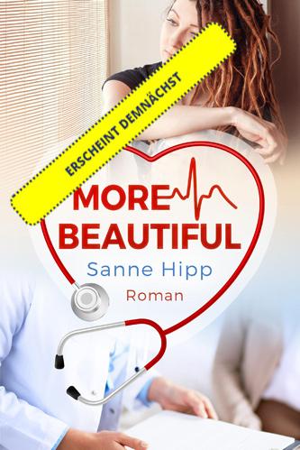 Erscheint demnächst: Sanne Hipp - More Beautiful