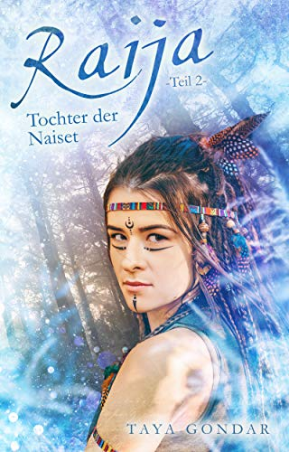 Buchcover Raija - Tochter der Naiset, Teil 2 (Kyra 4)